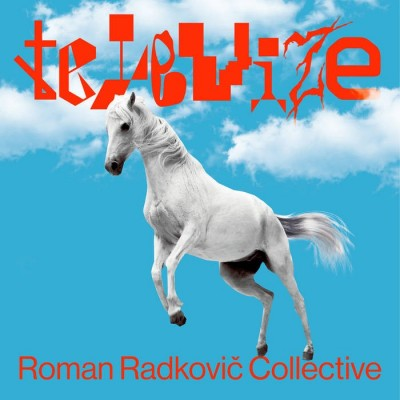 Roman Radkovič Collective - Televize [Mappa]