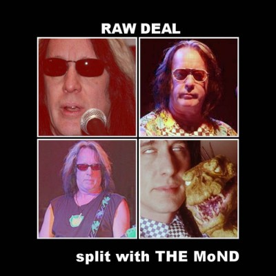 RAW DEAL / The MoND [Stoned to Death]