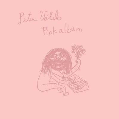 Petr Válek - Pink Album [Korobushka Records]