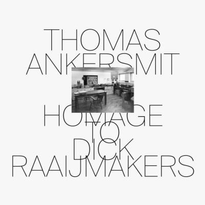 Thomas Ankersmit - Homage to Dick Raaijmakers [Shelter...